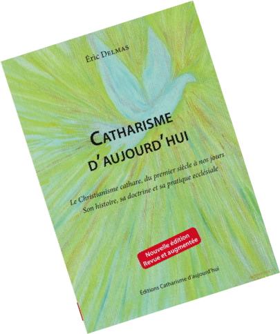 Livre Catharisme d'aujourd'hui